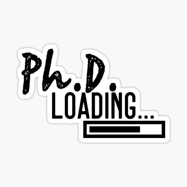 PHD student Sticker