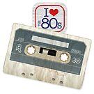 I Love the 80s - Cassette by soyelzappo