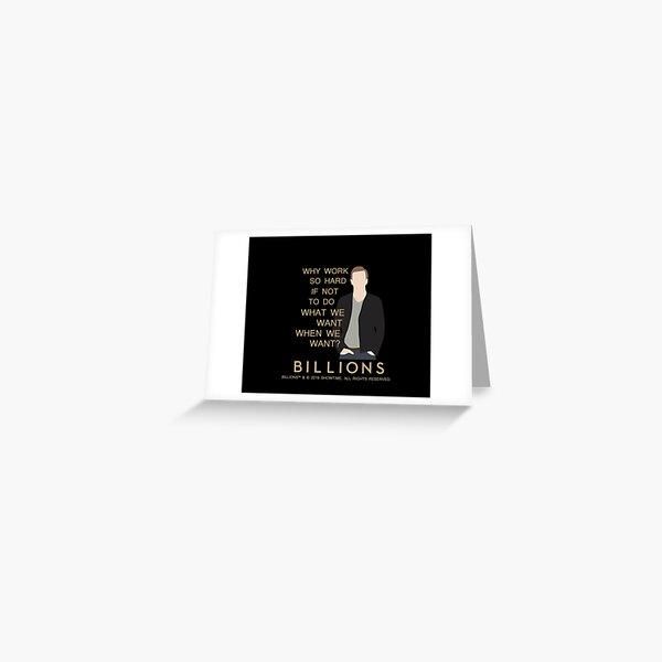 BILLIONS - Bobby Axelrod Greeting Card