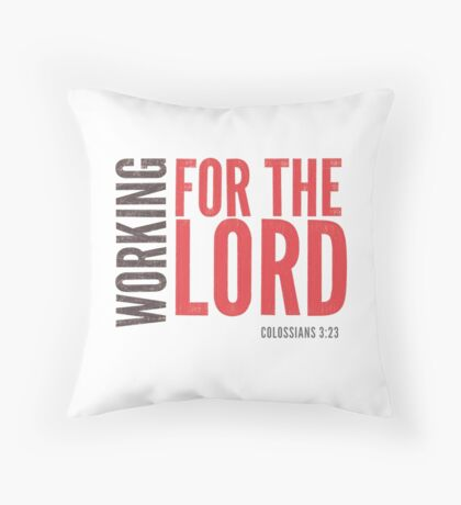 Working for the Lord - Colossians 3:23-24 Floor Pillow