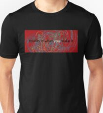 Reality is what you make it Slim Fit T-Shirt