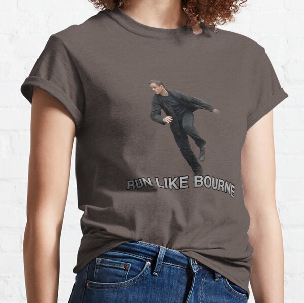 Run Like Jason Bourne  Classic T-Shirt