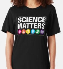 Science Matters Slim Fit T-Shirt