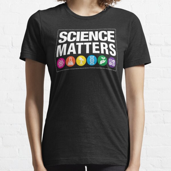 Science Matters Essential T-Shirt