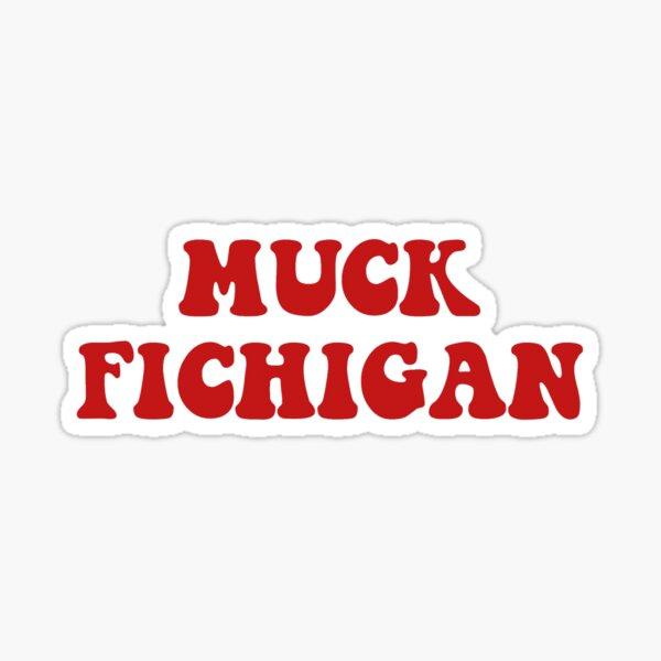 muck fichigan Sticker