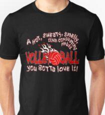 You Gotta Love It - Volleyball Unisex T-Shirt