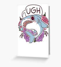 UGH Greeting Card