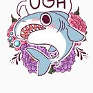 UGH by Cara McGee