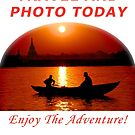 TRAVEL AND PHOTO TODAY  - Enjoy The Adventure! by BWBConcepts
