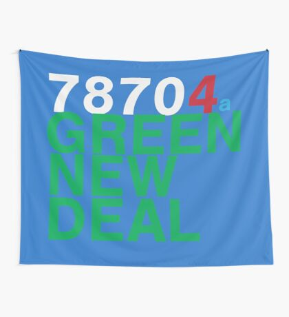 Austin 78704 for a Green New Deal Wall Tapestry