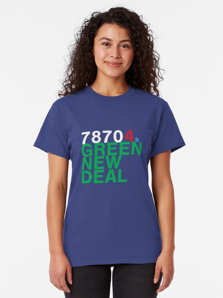 Alternate view of Austin 78704 for a Green New Deal Classic T-Shirt