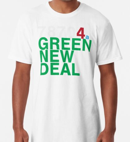 Austin 78704 for a Green New Deal Long T-Shirt