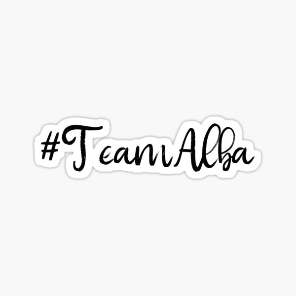 #TeamAlba  Sticker