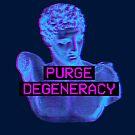 Purge Degeneracy by CentipedeNation