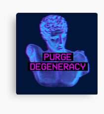 Purge Degeneracy Canvas Print