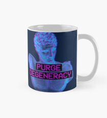 Purge Degeneracy Classic Mug