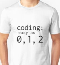 Coding: easy as 0, 1, 2 Unisex T-Shirt