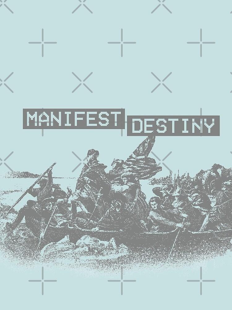 Manifest Destiny by CentipedeNation