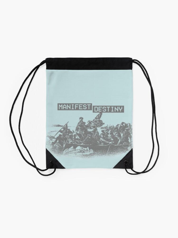 Alternate view of Manifest Destiny Drawstring Bag