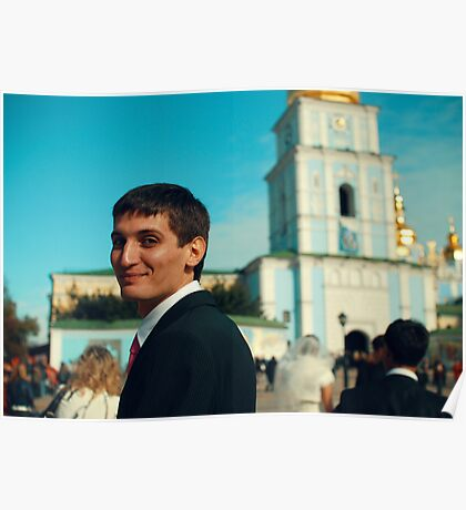Portrait of a guy in the background of St. Sophia's Cathedral Poster
