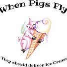 When Pigs Fly by Amy-Elyse Neer