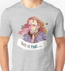This just. Fine. Really. T-Shirt