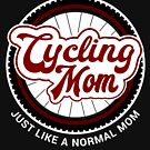 I'm a Cycling Mom Cool Birthday & Mother's Day Gift Design by geeksta