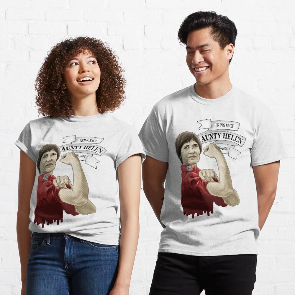 Bring Back Aunty Helen Classic T-Shirt