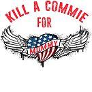 Töte ein Commie für Mama Cold War Tattoo Anti Communism USA von funnytshirtemp