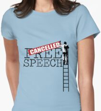 Free Speech - Cancelled Womens Fitted T-Shirt