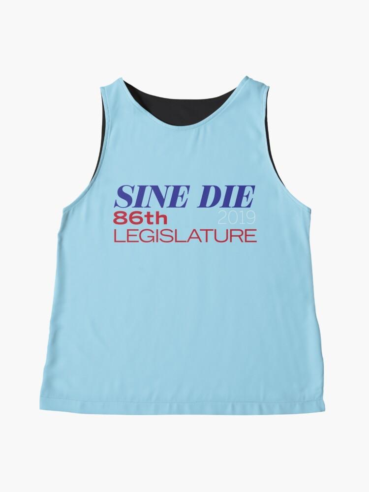 Alternate view of Sine Die - Texas Legislature - 86th Legislative Session 2019 Sleeveless Top