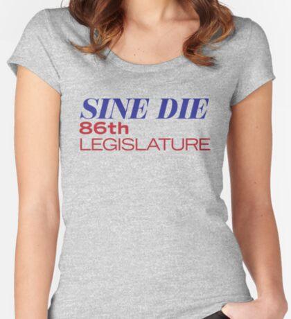 Sine Die - Texas Legislature - 86th Legislative Session 2019 w/Outline Fitted Scoop T-Shirt