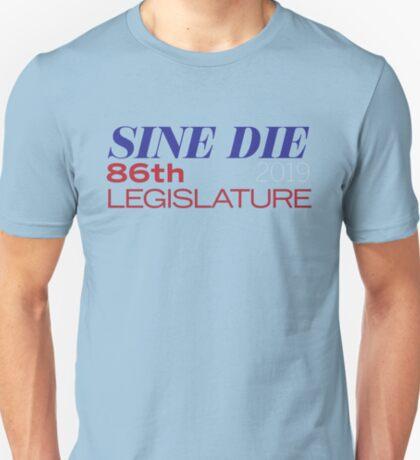 Sine Die - Texas Legislature - 86th Legislative Session 2019 w/Outline T-Shirt