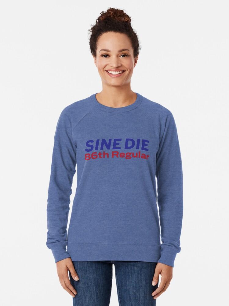 Alternate view of Sine Die - Texas Legislature - 86th Legislature Lightweight Sweatshirt
