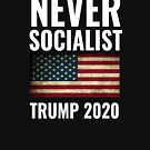 Never Socialist Trump 2020 by CreatedTees