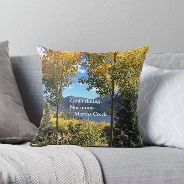 God's timing, not mine. Throw Pillow