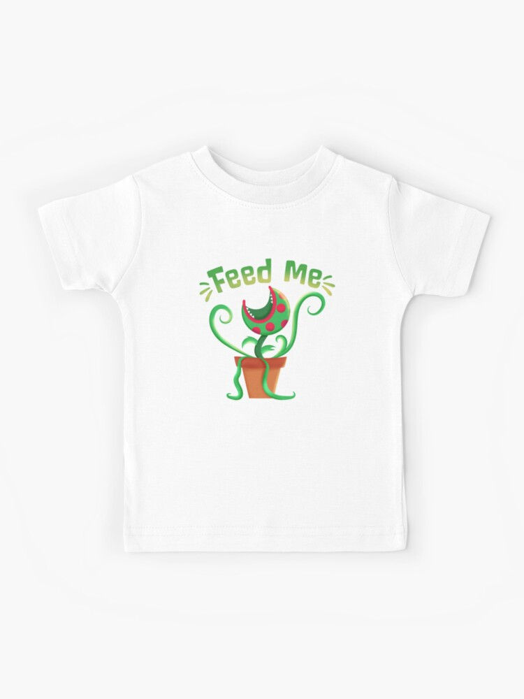 Feed Me Seymour Kids T Shirt By Fidgetyfox Redbubble