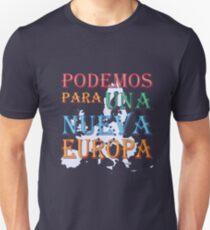 """""""Podemos para una nueva Europa"""" slogan T-Shirt"""