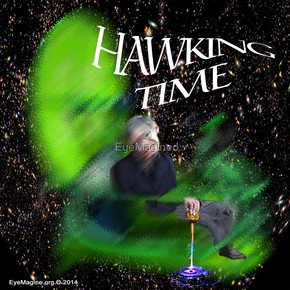 Hawking Time by EyeMagined