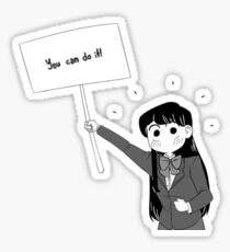 Komi San You Can Do It! Sticker