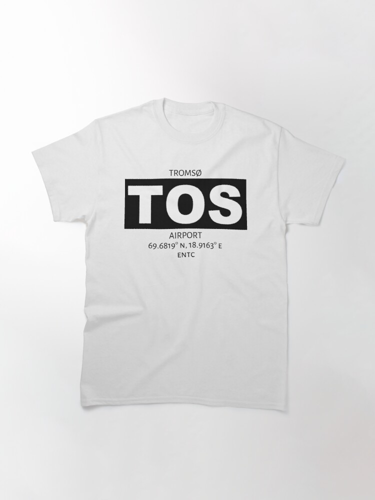 Alternate view of Tromso Airport TOS Classic T-Shirt
