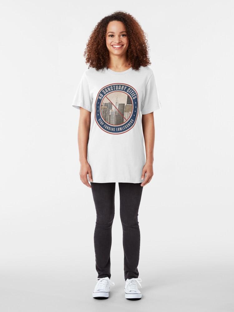 Alternate view of No Sanctuary Cities Slim Fit T-Shirt