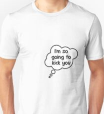 Pregnancy Message from Baby - I'm So Going to Kick You by Bubble-Tees.com Unisex T-Shirt