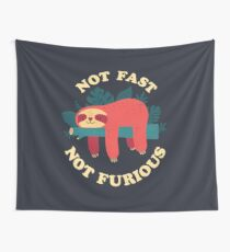 Not Fast, Not Furious Wall Tapestry