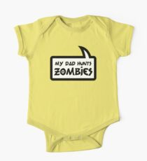 MY DAD HUNTS ZOMBIES by Bubble-Tees.com One Piece - Short Sleeve