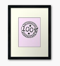 Satisfaction 100% Guaranteed by Chillee Wilson Framed Print