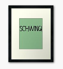 Schwing! by Chillee Wilson Framed Print