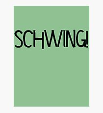 Schwing! by Chillee Wilson Photographic Print