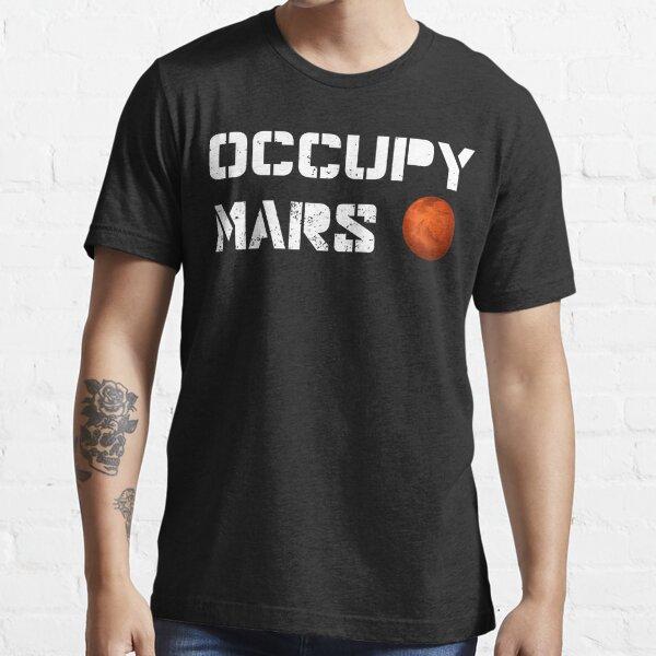 Occupy Mars Essential T-Shirt