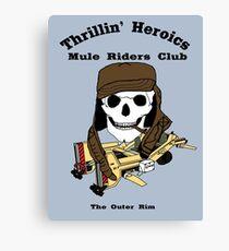 Thrillin' Heroics Mule Riders Club logo Canvas Print